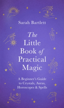 The Little Book of Practical Magic, Hardback Book