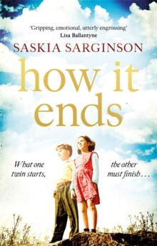How It Ends : The stunning new novel from Richard & Judy bestselling author of The Twins, Paperback / softback Book