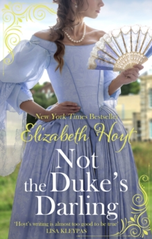 Not the Duke's Darling : a dazzling new Regency romance from the New York Times bestselling author of the Maiden Lane series, EPUB eBook