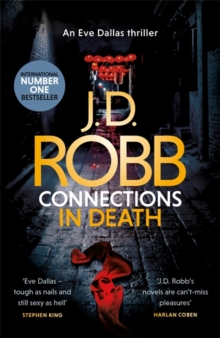 Connections in Death : An Eve Dallas thriller (Book 48), Hardback Book