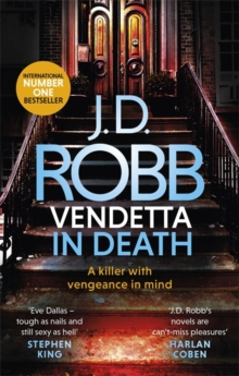 Vendetta in Death : An Eve Dallas thriller (Book 49), Paperback / softback Book