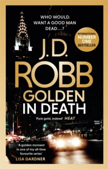 Golden In Death : An Eve Dallas thriller (Book 50), Paperback / softback Book