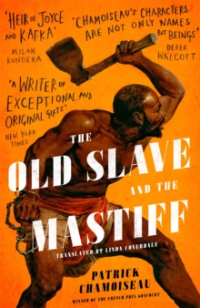 The Old Slave and the Mastiff, Hardback Book