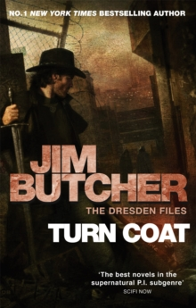 Turn Coat : The Dresden Files, Book Eleven, Paperback / softback Book