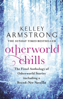 Otherworld Chills : Final Tales of the Otherworld, Paperback / softback Book