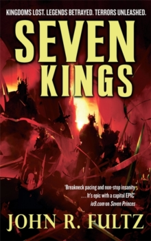 Seven Kings : Books of the Shaper: Volume 2, Paperback Book