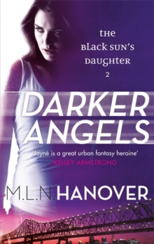 Darker Angels : Black Sun's Daughter: Book Two, Paperback Book