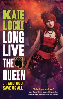 Long Live the Queen : Book 3 of the Immortal Empire, Paperback Book