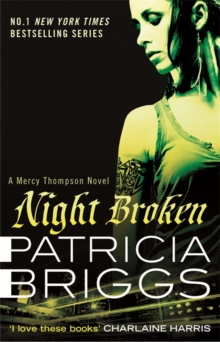 Night Broken : A Mercy Thompson Novel, Paperback Book
