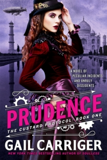 Prudence : Book One of The Custard Protocol, Paperback Book
