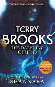 The Darkling Child : The Defenders of Shannara, Paperback Book
