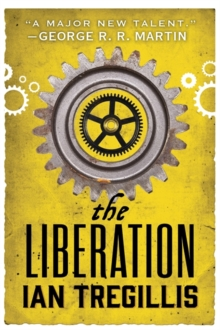 The Liberation : Book Three of The Alchemy Wars, Paperback / softback Book