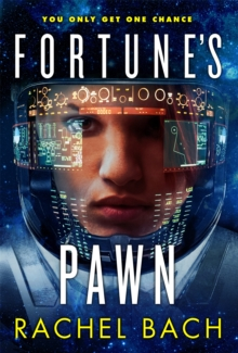 Fortune's Pawn : Book 1 of Paradox, Paperback / softback Book