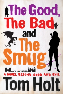 The Good, the Bad and the Smug, Paperback Book