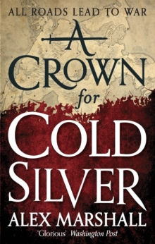 A Crown for Cold Silver : Book One of the Crimson Empire, Paperback Book