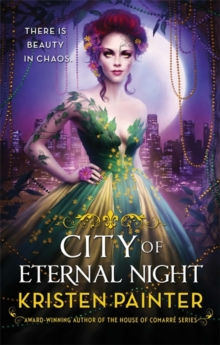 City of Eternal Night : Crescent City: Book Two, Paperback Book