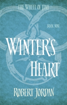 Winter's Heart : Book 9 of the Wheel of Time, Paperback / softback Book