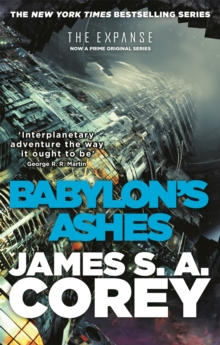 Babylon's Ashes : Book Six of the Expanse, Paperback Book