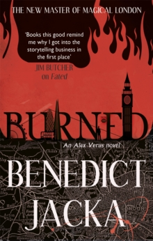 Burned : An Alex Verus Novel, Paperback Book