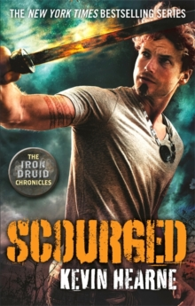 Scourged : The Iron Druid Chronicles, Paperback Book