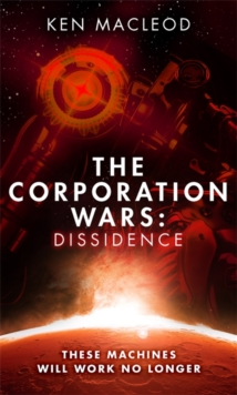 The Corporation Wars: Dissidence, Hardback Book