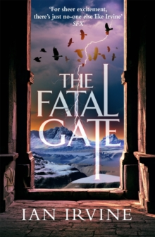 The Fatal Gate : The Gates of Good and Evil, Book Two (A Three Worlds Novel), Paperback / softback Book