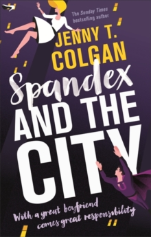Spandex and the City, Paperback Book