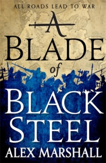 A Blade of Black Steel : Book Two of the Crimson Empire, Paperback / softback Book