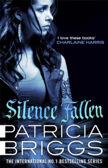 Silence Fallen : Mercy Thompson Book 10, Hardback Book