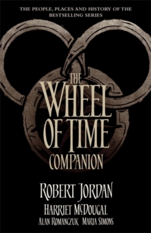 The Wheel of Time Companion, Paperback Book