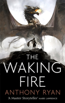 The Waking Fire : Book One of Draconis Memoria, Paperback Book