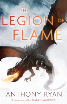 The Legion of Flame : Book Two of the Draconis Memoria, Hardback Book