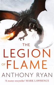 The Legion of Flame : Book Two of the Draconis Memoria, Paperback Book