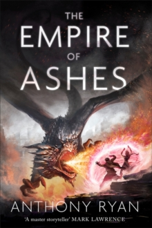 The Empire of Ashes : Book Three of Draconis Memoria, Hardback Book