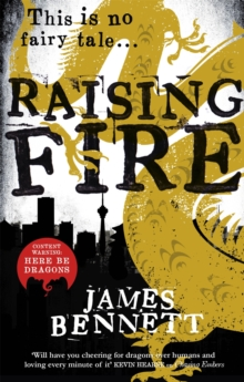 Raising Fire : A Ben Garston Novel, Paperback Book