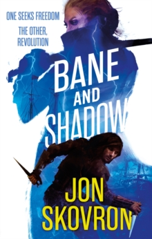 Bane and Shadow : Book Two of Empire of Storms, Paperback Book