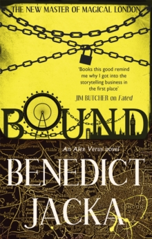 Bound : An Alex Verus Novel from the New Master of Magical London, Paperback Book