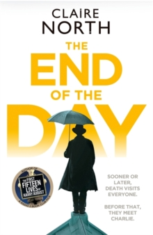The End of the Day : shortlisted for the Sunday Times/PFD Young Writer of the Year 2017, Hardback Book
