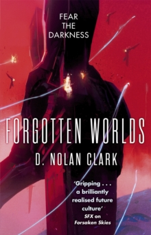 Forgotten Worlds : Book Two of The Silence, Paperback Book