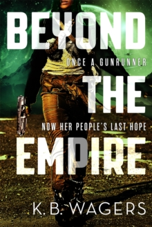 Beyond the Empire : The Indranan War, Book 3, Paperback Book