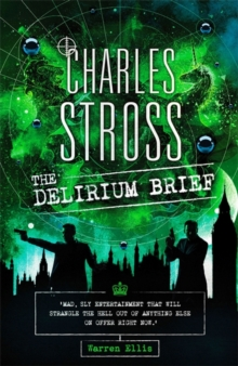 The Delirium Brief : A Laundry Files Novel, Hardback Book