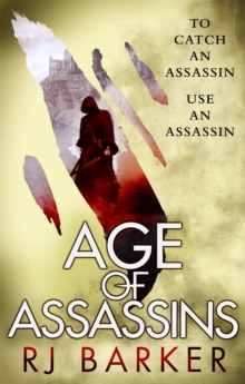 Age of Assassins : (The Wounded Kingdom Book 1) To catch an assassin, use an assassin..., Paperback / softback Book