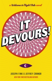 It Devours! : A Night Vale Novel, Paperback / softback Book