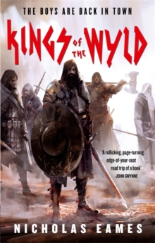 Kings of the Wyld : The Band, Book One, Paperback Book