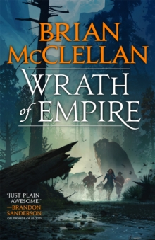 Wrath of Empire : Book Two of Gods of Blood and Powder, Paperback / softback Book