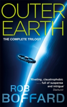 Outer Earth: The Complete Trilogy : The exhilarating space adventure you won't want to miss, Paperback Book