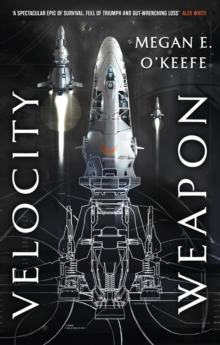 Velocity Weapon : Book One of The Protectorate, EPUB eBook