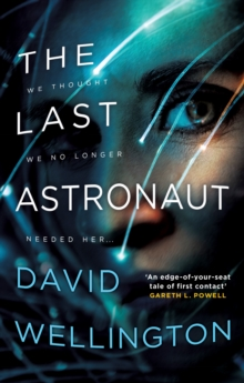 The Last Astronaut : Shortlisted for the Arthur C. Clarke Award, EPUB eBook