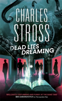 Dead Lies Dreaming : Book 1 of the New Management, A new adventure begins in the world of the Laundry Files, Hardback Book