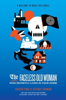 The Faceless Old Woman Who Secretly Lives in Your Home: A Welcome to Night Vale Novel, EPUB eBook
